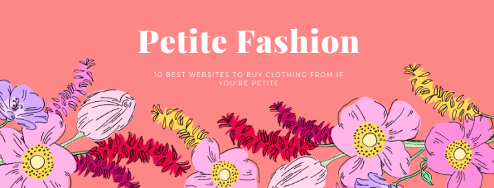 10 Best Petite ClothingWebsites